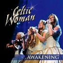 Awakening/Celtic Woman