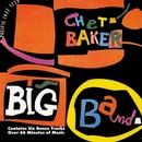 Chet Baker Big Band/チェット・ベイカー