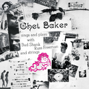 Chet Baker Sings And Plays (Remastered 2004)/チェット・ベイカー