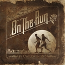 On The Run/Children 18:3