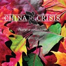 Diary: A Collection/China Crisis