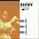 The Best Of Clifford Brown/Clifford Brown