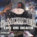 Life Or Death/C-Murder