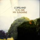 You Are My Sunshine/Copeland