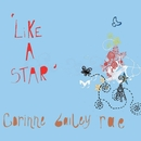 Like A Star/Corinne Bailey Rae