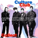Culture Club Collection: 12'' Mixes/Culture Club