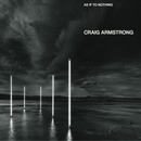 As If To Nothing/Craig Armstrong