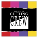 The Best Of Cutting Crew/Cutting Crew