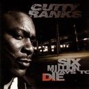 Six Million Ways To Die/Cutty Ranks