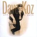 Off The Beaten Path/Dave Koz