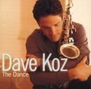The Dance/Dave Koz