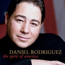 The Spirit Of America/Daniel Rodriguez