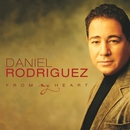 From My Heart/Daniel Rodriguez