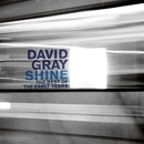 Shine: The Best Of The Early Years/David Gray