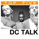 Top 5: Hits/dc Talk