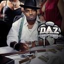 So So Gangsta/Daz Dillinger