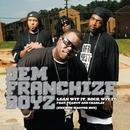 Lean Wit It, Rock Wit It (Exemen Master Mix)/Dem Franchize Boyz