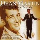 The Very Best Of Dean Martin/Dean Martin