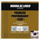 Premiere Performance Plus: Wanna Be Loved/DC Talk