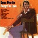 Happy In Love/Dean Martin
