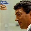 Lush Years/Dean Martin