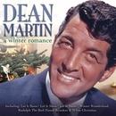 A Winter Romance/Dean Martin