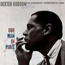 Our Man In Paris (Rudy Van Gelder Edition)/Dexter Gordon