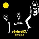 detroit7 EP Vol.2/detroit7