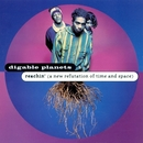 Reachin' (A New Refutation Of Time And Space)/Digable Planets