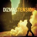 Tension/Dizmas
