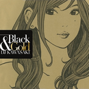 BLACK & GOLD/DJ Kawasaki
