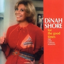 For The Good Times/Dinah Shore
