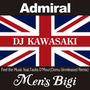 Feel The Music (Domu Unreleased Remix) (feat. タシータ・デモア)/DJ KAWASAKI