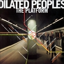 The Platform/Dilated Peoples