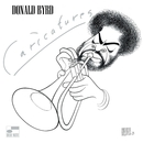 Caricatures/Donald Byrd, Kenny Burrell