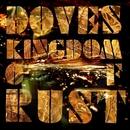 Kingdom Of Rust/Doves