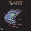 Electric Byrd/ドナルド・バード
