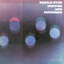 Stepping Into Tomorrow/Donald Byrd