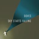 Sky Starts Falling/Doves