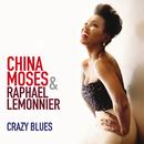 Crazy Blues/China Moses, Raphaël Lemonnier