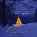 Come Darkness, Come Light: Twelve Songs of Christmas/Mary Chapin Carpenter