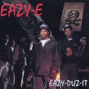 Eazy-Duz-It (Clean)/Eazy-e