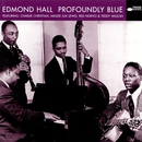 Profoundly Blue/Edmond Hall