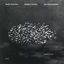 Reflections/Bobo Stenson, Anders Jormin, Jon Christensen