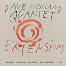 Extensions/Dave Holland Quartet