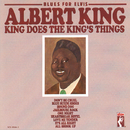 Blues For Elvis: King Does The King's Things (Remastered)/Albert King