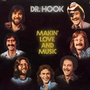Makin' Love And Music (The 1976 - 79 Recordings)/Dr. Hook