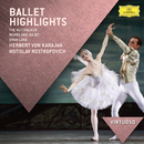 Ballet Highlights - The Nutcracker, Romeo & Juliet, Swan Lake/Berliner Philharmoniker, Herbert von Karajan, Mstislav Rostropovich