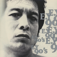 E.Y 90's/矢沢永吉