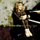 Everything I Love/Eliane Elias